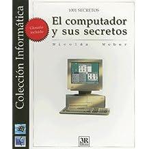 El Computador Y Sus Secretos (1001 Secretos)