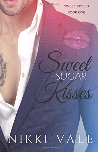 Sugar Kisses (Sweet Sugar Kisses (Sweet Kisses))