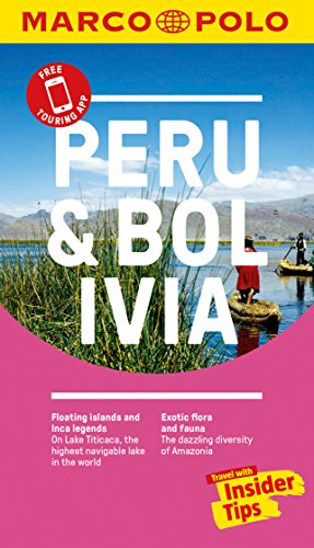 Peru and Bolivia Marco Polo Pocket Travel Guide - with pull out map (Marco Polo Guide)
