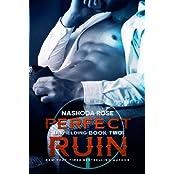 Perfect Ruin (Unyielding) (Volume 2) by Nashoda Rose (2015-12-09)