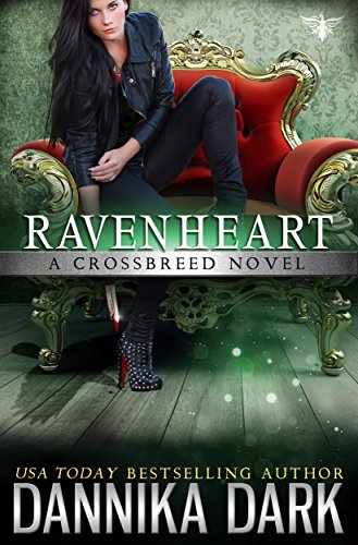Ravenheart (Crossbreed Series Book 2) (English Edition) - Bleiben Liner
