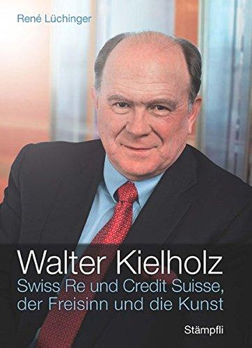 walter-kielholz-swiss-re-und-credit-suisse-der-freisinn-und-die-kunst