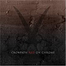 Red On Chrome by Crowpath (2004-04-20)