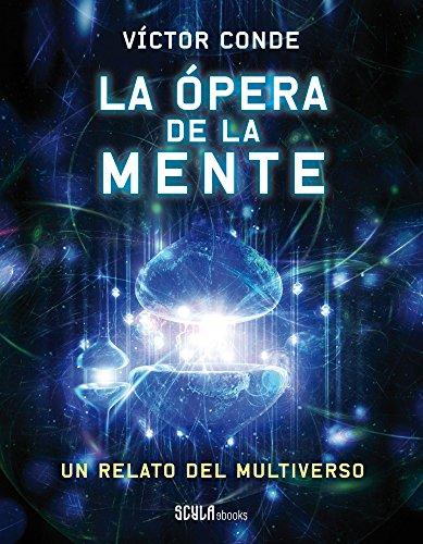 La ópera de la mente por Víctor Conde