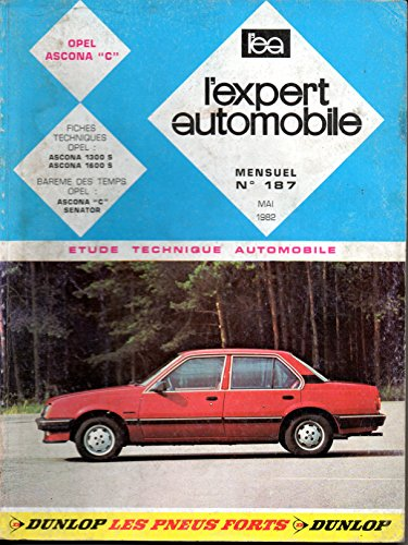 REVUE TECHNIQUE L'EXPERT AUTOMOBILE N° 187 OPEL ASCONA C ESSENCE 1300 S ET 1600 S par L'EXPERT AUTOMOBILE