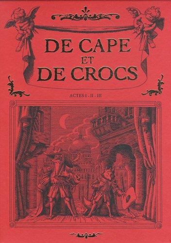 De Cape et de Crocs, Tomes 1 à 3 : Le secret du Janissaire ; Pavillon noir ! ; L'archipel du danger