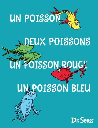 Un poisson, deux poissons, un poisson rouge, un poisson bleu