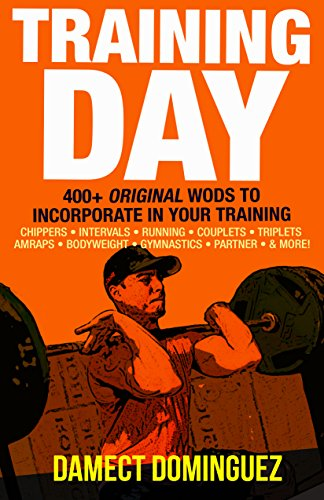 Training Day: 400+ Original WODs to Incorporate in Your Training (English Edition)