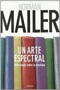 Un arte espectral par Norman Mailer