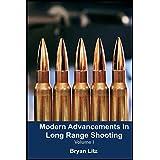 Modern Advancements in Long Range Shooting (English Edition)