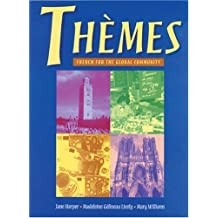 Themes: French for the Global Community by Madeleine Lively (1999-11-16)