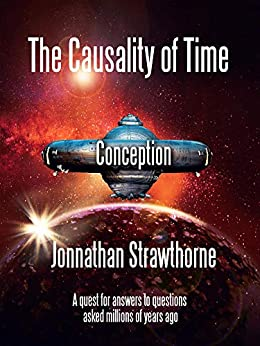 Book cover image for The Causality of Time: Conception