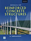 [Design of Reinforced Concrete Structures] (By: N. Subramanian) [published: March, 2014]