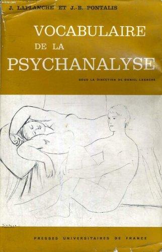 Vocabulaire de la psychanalyse - sous la direction de d. lagache - bibliotheque de psychanalyse dirigee par j. laplanche