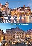 Unterwegs in Italien: Das große Reisebuch -