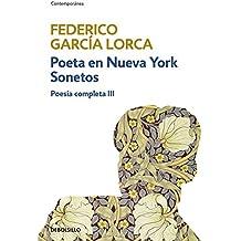 Poeta en Nueva York | Sonetos (Poesía completa 3) (CONTEMPORANEA)