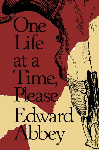 One Life at a Time, Please por Edward Abbey