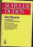 Schüler-Duden: Die Chemie - 2., überarbeitete Auflage