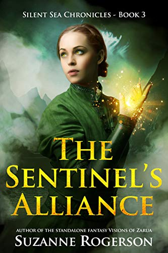 The Sentinel's Alliance: Silent Sea Chronicles - Book 3 by [Rogerson, Suzanne]