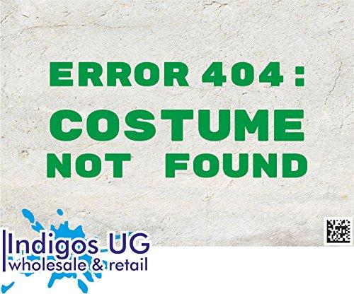 Aufkleber / Autoaufkleber - JDM / Die cut - Fasching - Fehler 404: nicht gefunden Hier Kostüm bestellen - 180x80mm grün (404 Fehler Kostüm Nicht Gefunden)