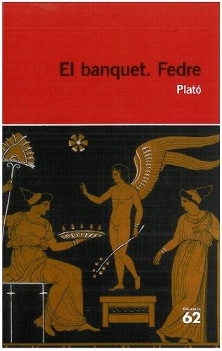 El banquet. Fedre (Educació 62) por Platón