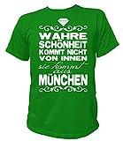 Artdiktat Herren T-Shirt - Wahre Schönheit Kommt Nicht von Innen - Sie Kommt Aus München Größe S, Grün