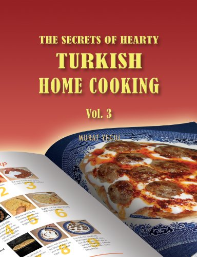 The Secrets of Hearty Turkish Home Cooking (Volume 3) (English Edition)