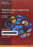 Psicologia cognitiva. Mente e cervello. Con e-text. Con espansione online