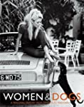 Women and Dogs: A Personal History fr...