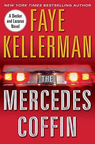 The Mercedes Coffin: A Decker/Lazarus Novel (Peter Decker and Rina Lazarus Series Book 17) (English Edition)