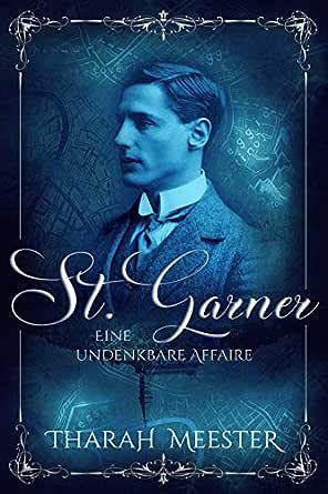 St. Garner - Eine undenkbare Affaie