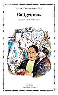 Caligramas par Guillaume Apollinaire