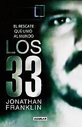 Los 33: El rescate que unió al mundo (Spanish Edition)