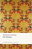 The Warden: The Chronicles of Barsetshire (Oxford World's Classics)