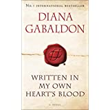 Written in My Own Heart's Blood: A Novel (Outlander, Band 8)