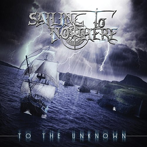 Sailing to Nowhere: To the Unknown (Audio CD)