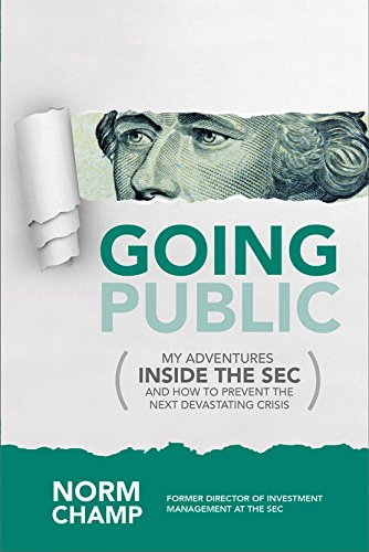 going-public-my-adventures-inside-the-sec-and-how-to-prevent-the-next-devastating-crisis