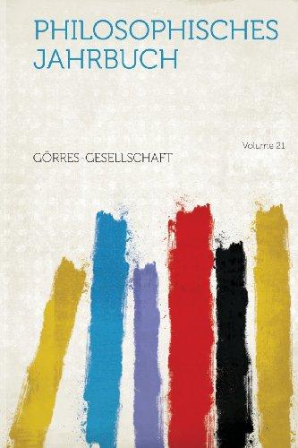 Philosophisches Jahrbuch Volume 21