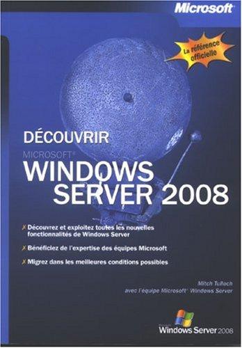 Découvrir Windows Server 2008