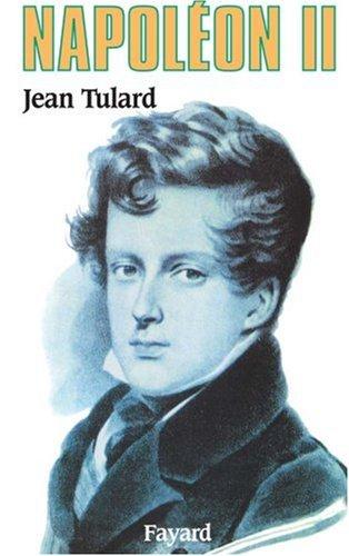 Napoléon II par Jean Tulard