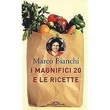 I magnifici 20 e le ricette