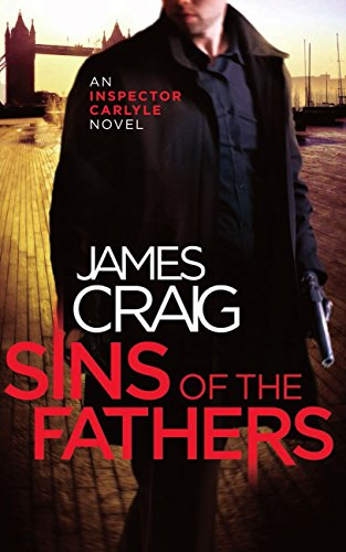 Sins of the Fathers (Inspector Carlyle Book 8)