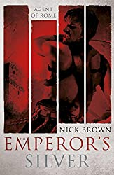 The Emperor's Silver: Agent of Rome 5