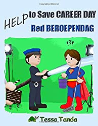 Help to Save Career Day- Help Red Beroependag: Interactive Picture Book with Activities/Games for ages 3-8. (Bedtime, Beginner Readers). Find the ... Vet, Actor, Pilot. (Help to Save (bilingual))