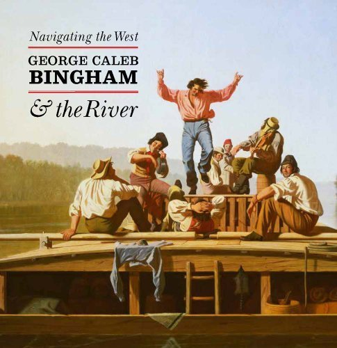Navigating the West: George Caleb Bingham and the River by Nenette Luarca-Shoaf (2014-10-28)