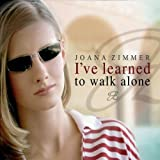 I'Ve Learned to Walk Alone -