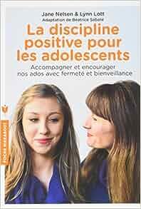 Discipline positive pour l'adolescence
