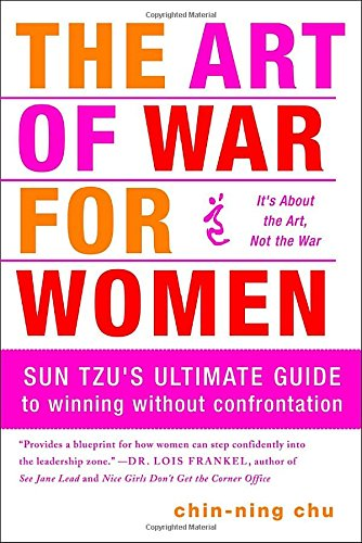 the-art-of-war-for-women-sun-tzus-ultimate-guide-to-winning-without-confrontation