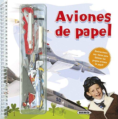 Aviones de papel (Diseña y crea) por Susaeta Ediciones S A