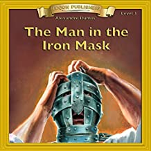 The Man in the Iron Mask: Bring the Classics to Life
